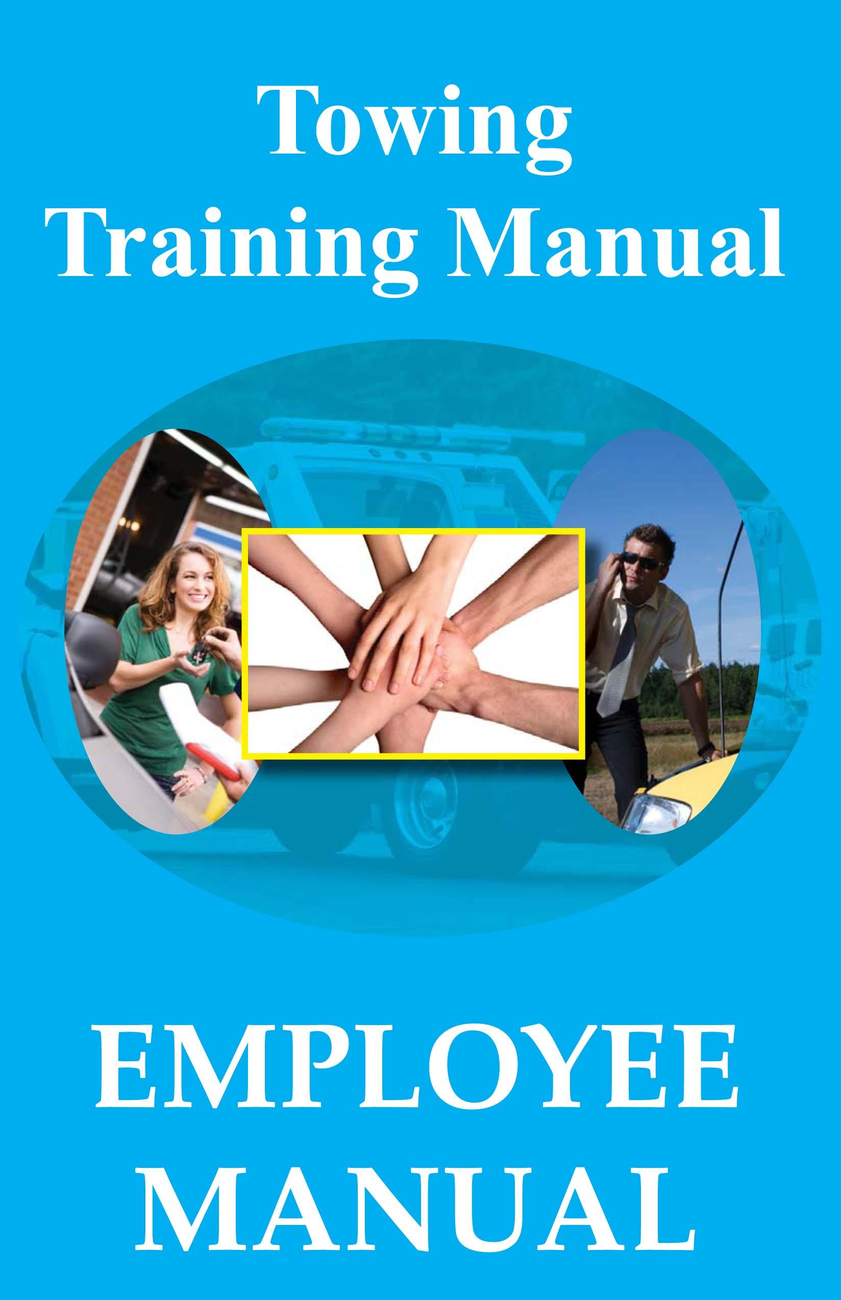 Towing Training Manual Employee Manual 17500 Zen Cart – Employee Manual